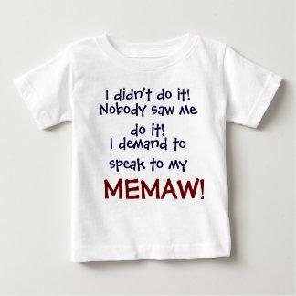 I demand to speak to my MEMA! Infant Child's T-Shi Baby T-Shirt