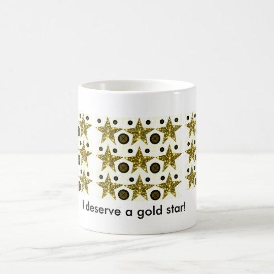 I deserve a gold star! mug