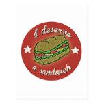 I Deserve A Sandwich Postcard