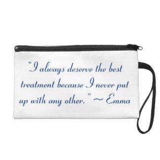 I Deserve the Best Treatment Jane Austen Quote Wristlet Clutch