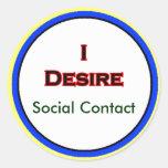 I Desire Social Contact Sticker