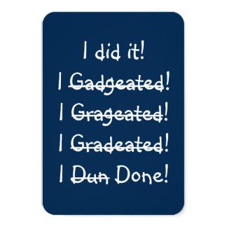 I Did It Funny Custom Graduation Party Invitation
