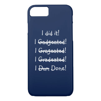 I did it Funny Misspelling Graduation iPhone Case