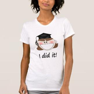 I did it Graduation t-shirt
