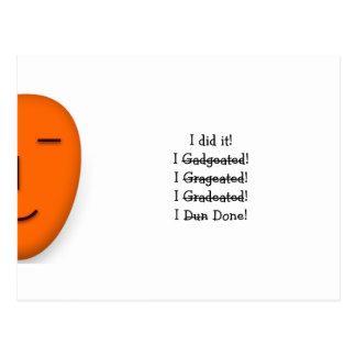 I Did it! I Graduated! I Done! - Send a Smile Card Postcard