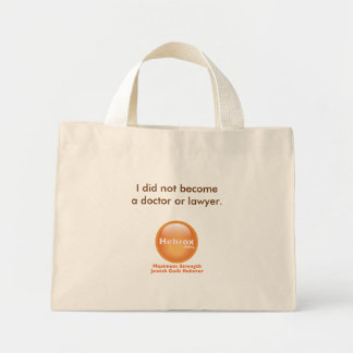 I did not become a doctor or lawyer mini tote bag