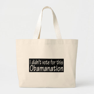 I didn t vote for this Obamanation Tote Bag