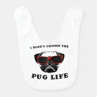 I Didn't Choose The Pug Life Cool Dog Bib