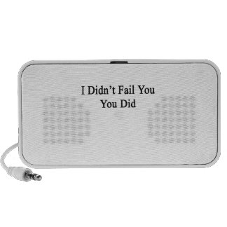 I Didn't Fail You You Did Mp3 Speaker