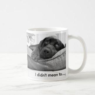 I didn't mean to....... basic white mug