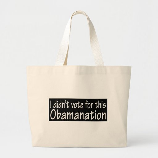 I didn't vote for this Obamanation! Tote Bag