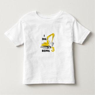 I dig being 3 tee shirt