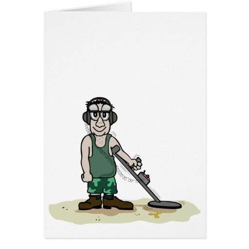 I Dig Booty Metal Detecting Guy Greeting Card