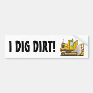 I Dig Dirt Digger Shovel Bumper Sticker