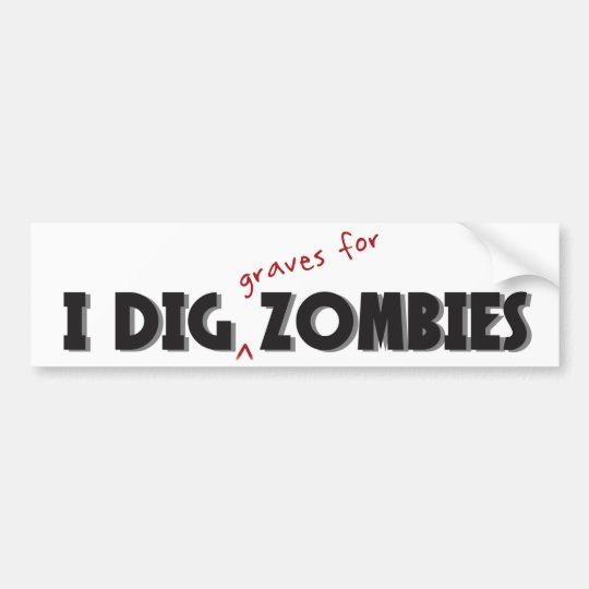 I Dig Zombies Sticker