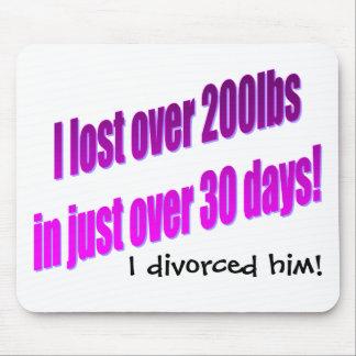 I Divorced Him Mousepad