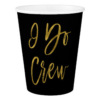 I Do Crew Faux Gold Foil and Black with Heart Paper Cup