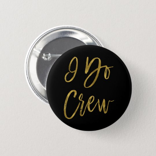 I Do Crew Faux Gold Foil Bachelorette Party Button