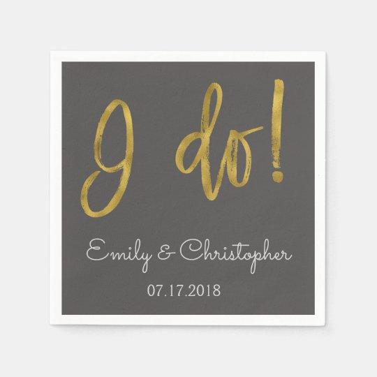 I Do Gold Foil and Charcoal Grey Wedding Napkins Disposable Napkin