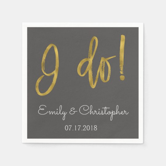 I Do Gold Foil and Charcoal Grey Wedding Napkins Paper Napkin