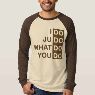 I Do Judo... Raglan T-Shirt