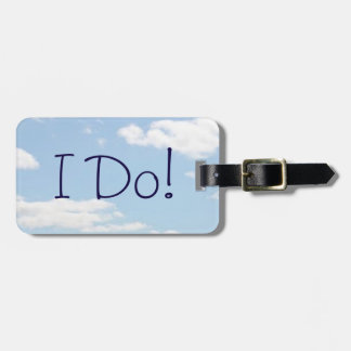 I Do, Me Too Luggage Tag