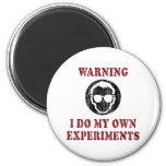 I Do My Own Experiments Retro Grunge Refrigerator Magnets