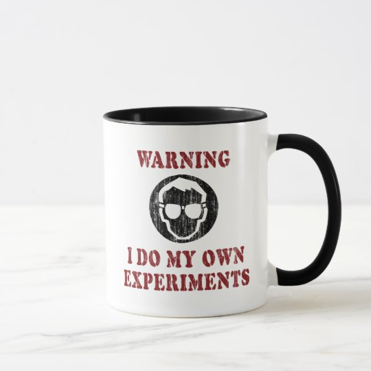 I Do My Own Experiments - Retro Grunge Version Mug