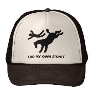 I Do My Own Stunts™  Horse: humorous picture of a Cap