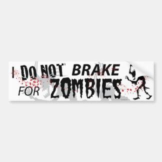 I Do Not Brake For Zombies - White Bumper Sticker
