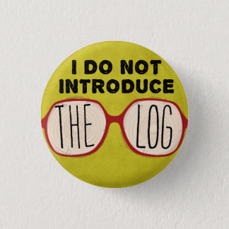 I DO NOT INTRODUCE THE LOG 3 CM ROUND BADGE