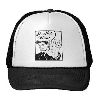 I Do Not Want Cap