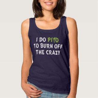 I do PiYo to burn off the CRAZY Tank Top