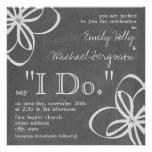 """I Do"" Wedding Invitation - Chalk Inspired Floral"