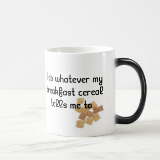 I do whatever my breakfast cereal tells me to mug