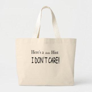 "I DON""T CARE!! CANVAS BAG"