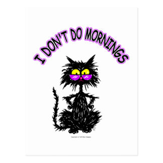I Don t Do Mornings Cat Gifts Post Cards