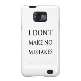 I don t make no mistakes in black galaxy s2 cases
