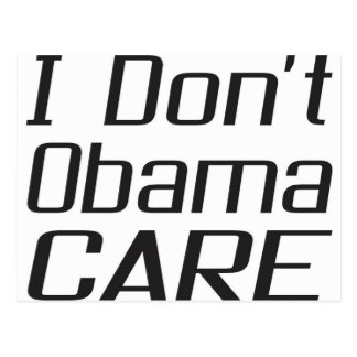 I don t obamacare design postcard