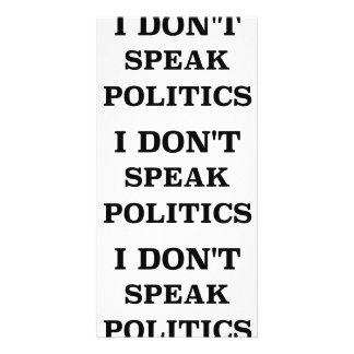 I Don't Speak Politics Picture Card