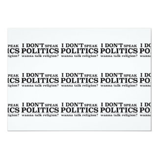 I Don't Speak Politics Wanna Talk Religion 13 Cm X 18 Cm Invitation Card