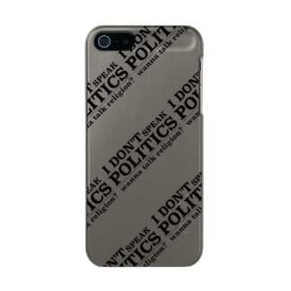 I Don't Speak Politics Wanna Talk Religion Incipio Feather® Shine iPhone 5 Case