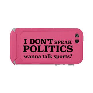 I Don't Speak Politics Wanna Talk Sports Incipio ATLAS ID™ iPhone 5 Case