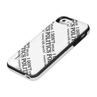 I Don't Speak Politics Wanna Talk Sports iPhone SE/5/5s Battery Case