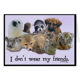 I DOn t Wear My Friends Greeting Card
