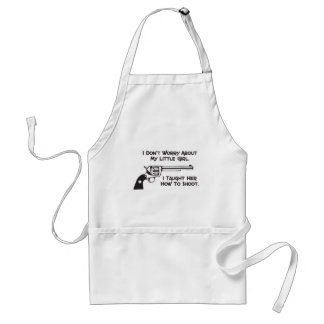 I Don't Worry About My Daughter Aprons