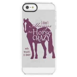 I Don't Always Act Horse Crazy iPhone 6 Plus Case