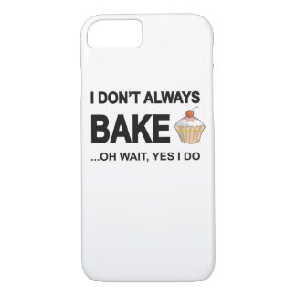 I don't always bake...oh wait yes I Do! iPhone 7 Case