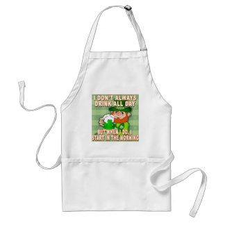 I Don't Always Drink All Day...Leprechaun Meme Standard Apron