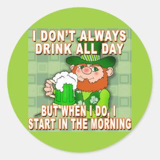 I Don't Always Drink All Day...Leprechaun Meme Stickers